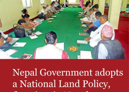 Nepal Government adopts a National Land Policy, first time in Nepal